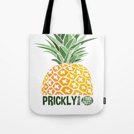 Pineapple lovers 'Prickly Bitch' series Tote Bag