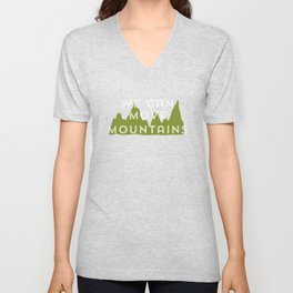 We Can Move Mountains Unisex V-Neck