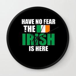 Have No Fear Ireland Wall Clock