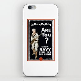 I'm Doing My Duty Are You? -- WWI Navy iPhone Skin
