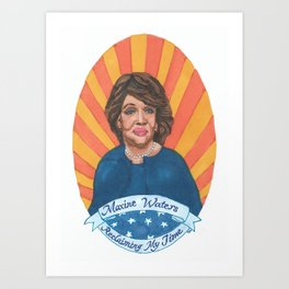 Women Who March: Maxine Waters Art Print