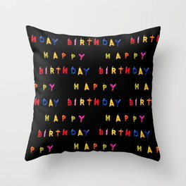 Bday pat.! Throw Pillow