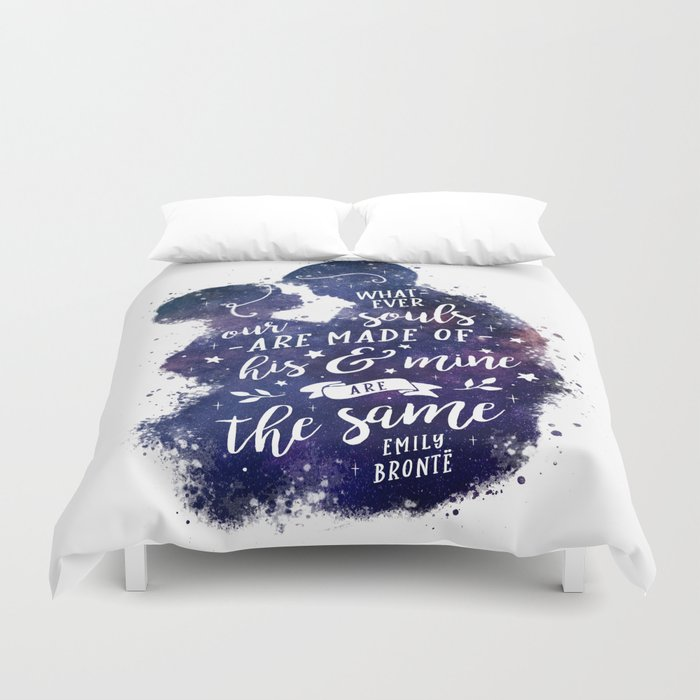 Whatever our souls Duvet Cover