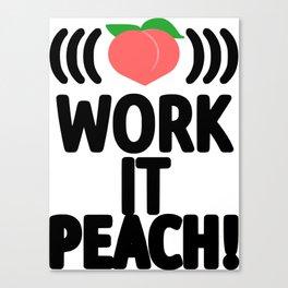 Work It Peach! Canvas Print