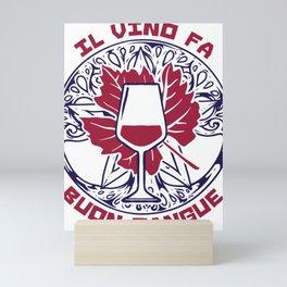 Il Vino Fa Buon Sangue Mini Art Print