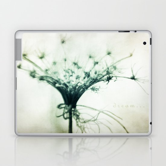 Dream... Laptop & iPad Skin