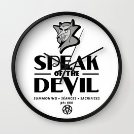 Speak of the Devil Wall Clock