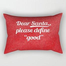 Dear Santa... Rectangular Pillow