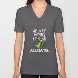 Funny Pregnant Design Hope It's An Alligator Unisex V-Neck