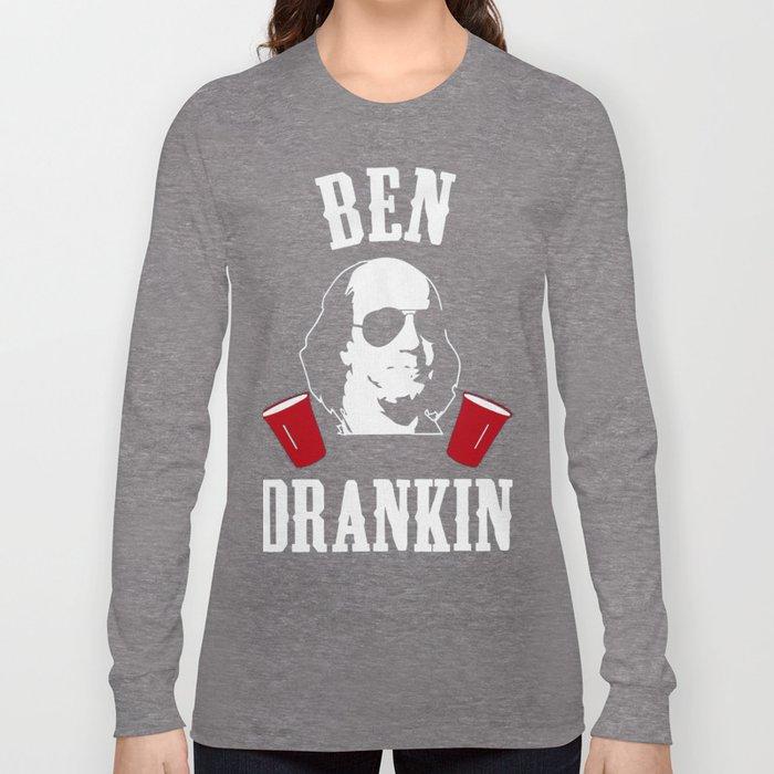 6c21347f07e85b 4th of July Shirts for Men Ben Drankin Benjamin Franklin Long Sleeve  T-shirt by bossartist
