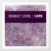 Energy Level Nope Art Print