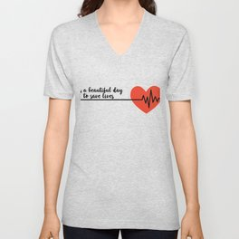 It's a beautiful day to save lives Derek Shepard Quote Greys Anatomy Unisex V-Neck