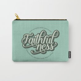 Faithfulness Bible Quote Carry-All Pouch