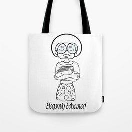 Elegantly Educated Tote Bag