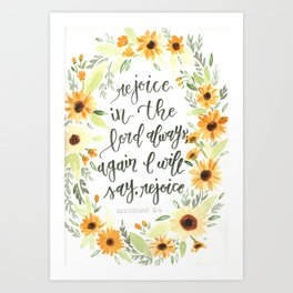 watercolor sunflowers Bible verse /// rejoice in the Lord always Art Print