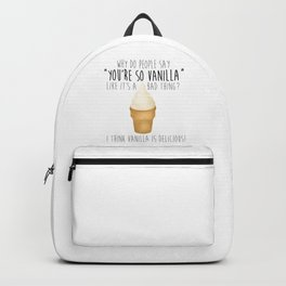 You're So Vanilla Backpack