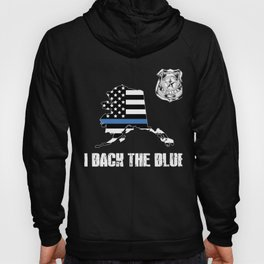 Alaska Police Appreciation Thin Blue Line I Back The Blue Hoody