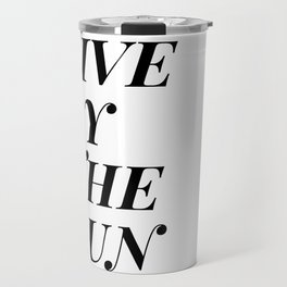 live by the sun love by the moon (1 of 2) Travel Mug