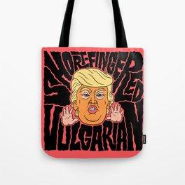 Short-Fingered Vulgarian Tote Bag
