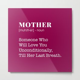 Mother Definition Metal Print
