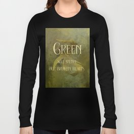 GREEN will heal our broken hearts. Shadowhunter Children's Rhyme. Long Sleeve T-shirt