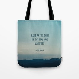 blessed are the curious ... Tote Bag
