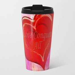 Love Conquers All Travel Mug