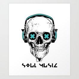 Skull Soul Music Art Print