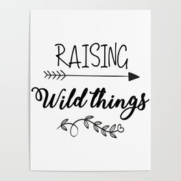 Raising Wild Things Poster