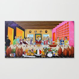 The Mexican Last Supper La Ultima Cena Mexicana by Juan Manuel Rocha Kinkin Canvas Print