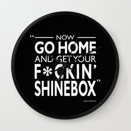 Go Home and Get Your Shinebox Wall Clock