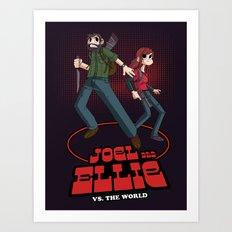 Joel and Ellie VS. the World Art Print