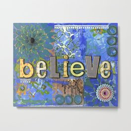 Blue Painting, Collage, Mixed Media, Believe, Inspirational Painting, Graduation Gift Metal Print