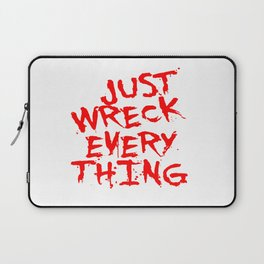 Just Wreck Everything Bright Red Grunge Graffiti Laptop Sleeve