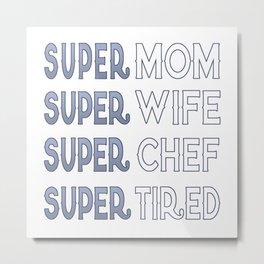 Super Chef Mom Metal Print