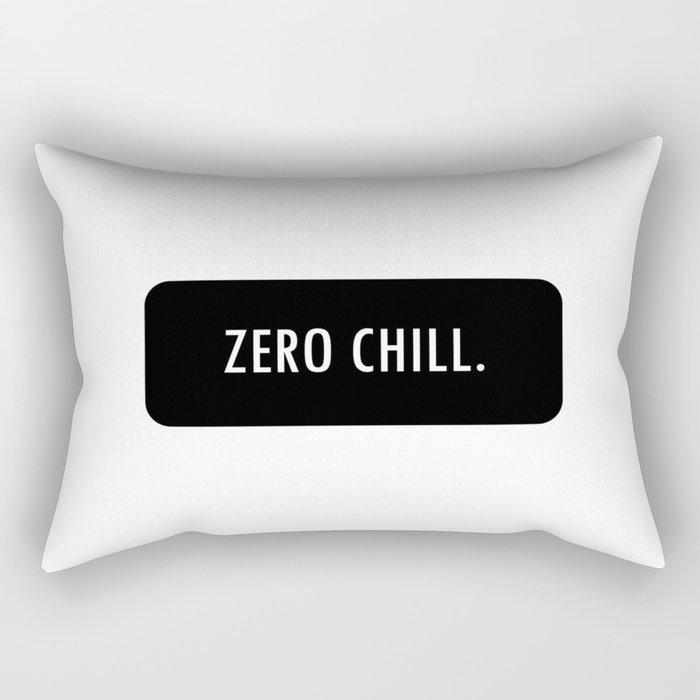 ZERO CHILL. Rectangular Pillow