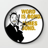 bond Wall Clocks featuring Word is bond. James Bond. by Chris Piascik