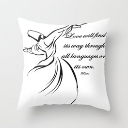 Love Will Find Its Way Through All Languages Rumi Quote Throw Pillow