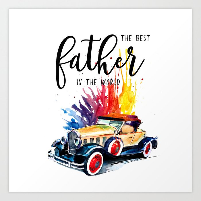 Best father #2 in the world   Father's day Art Print