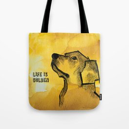 "Golden retriever watercolour drawing ""Life is Golden"" Tote Bag"