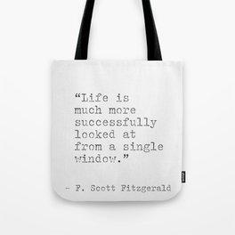 F. Scott Fitzgeraldr philosophy quote Tote Bag