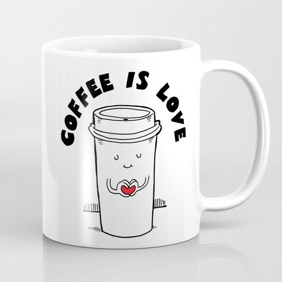 Coffee is Love Coffee Mug