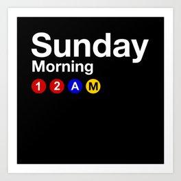 Sunday Morning 12AM Art Print