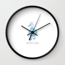 Hand Over The Quack Wall Clock