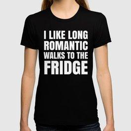 I LIKE LONG ROMANTIC WALKS TO THE FRIDGE (Black & White) T-shirt