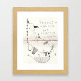 you didn't pay attention Framed Art Print