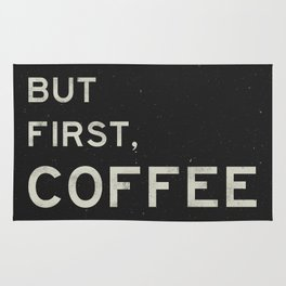 But First Coffee Rug