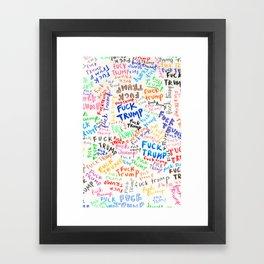 Fuck Trump Framed Art Print
