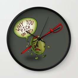 WHY YOU PICK ON ME? Wall Clock