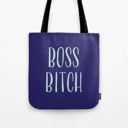 Boss Bitch Tote Bag